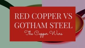 Red Copper Vs Gotham Steel
