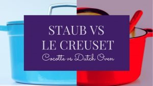 Le Creuset vs Staub